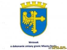 Wojewoda opolski pozytywnie ocenił wniosek o powiększenie Opola