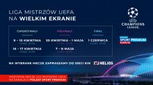 Liga Mistrzów UEFA na ekranach kin Helios