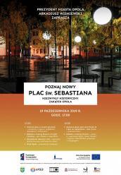 Moc atrakcji na uroczyste otwarcie placu św. Sebastiana