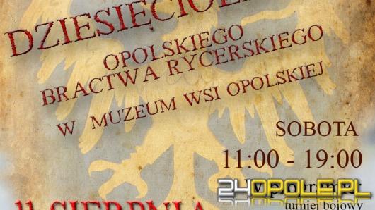 Opolskie Bractwo Rycerskie świętuje dziesięciolecie
