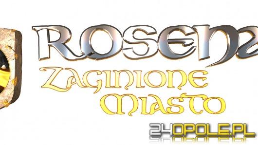 Wielkie otwarcie Zaginionego Miasta Rosenau