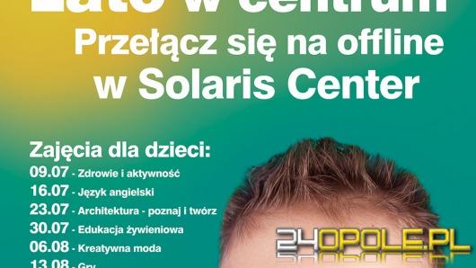 Lato w Centrum. Zajęcia dla dzieci w Solaris Center!