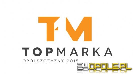 Ruszyło głosowanie na Top Markę Opolszczyzny 2015!