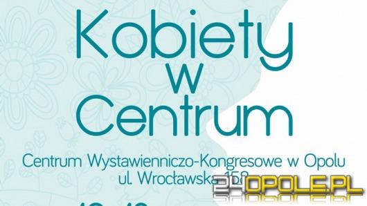 Kobiety w Centrum - wyjątkowa impreza w CWK