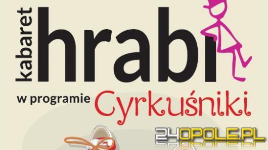 Cyrkuśniki Kabaretu Hrabi  w Teatrze Kochanowskiego -wyniki