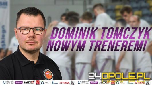 Dominik Tomczyk nowym trenerem Weegree AZS Politechniki Opolskiej.