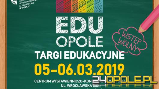 Zbliżają się 6. Targi Edukacyjne w Opolu