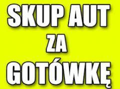 SKUP AUT PŁACE NAJWIĘCEJ!!! 511 579 990 ODBIÓR NATYCHMIASTOWY KUPIĘ KAŻDE AUTO-USZKODZONE ROZBITE BE