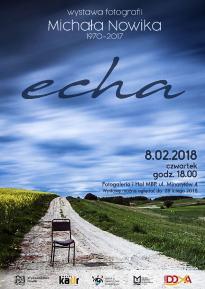ECHA - wystawa Michała Nowika