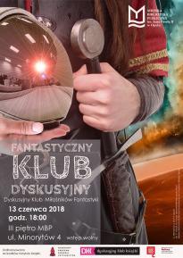 FANTASTYCZNY KLUB DYSKUSYJNY czyli Dyskusyjny Klub Miłośników Fantastyki