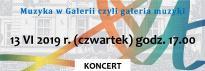 """""""Muzyka w Galerii, czyli galeria muzyki"""""""