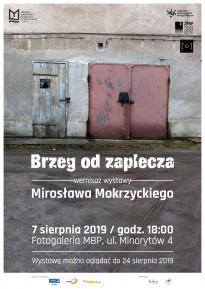 Brzeg od zaplecza - wystawa Mirosława Mokrzyckiego