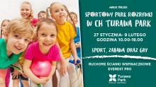 Na ferie zimowe CH Turawa Park organizuje  Sportowy Park Rozrywki