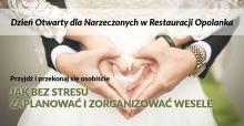 Dzień Otwarty dla Narzeczonych w Restauracji Opolanka