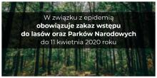 Zakaz wstępu do lasu także dla mysliwych!