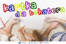 Minister Marcin Ociepa zainicjował akcję #KartkaDlaBohatera