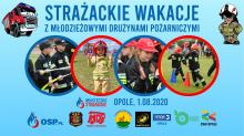 Strażackie Wakacje z Młodzieżowymi Drużynami Pożarniczymi