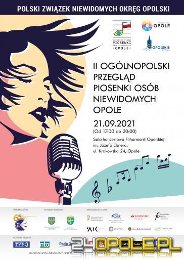 Finałowy koncert II Ogólnopolskiego Przeglądu Piosenki Osób Niewidomych - Opole 2021