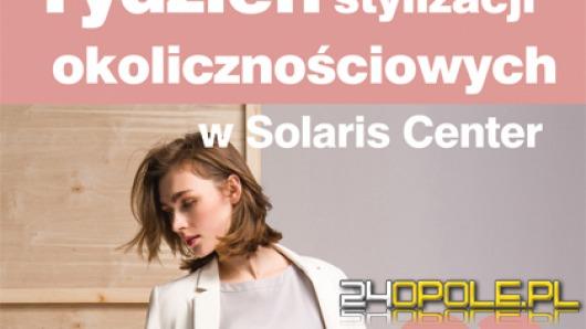 Tydzień Stylizacji Okolicznościowych od 1 czerwca w Solaris Center