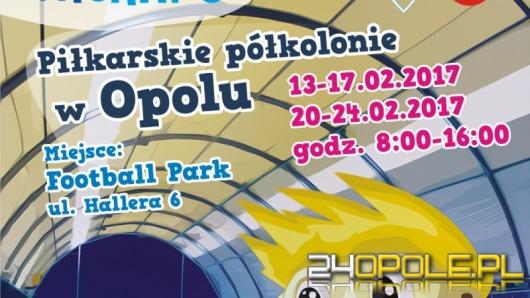 Trwają zapisy na zimowe półkolonie Football Academy Opole!