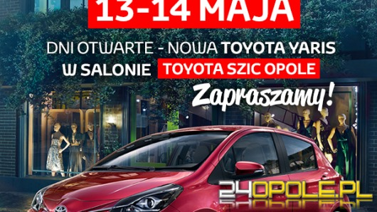 Nowa Toyota Yaris w Opolu - już w ten weekend Dni Otwarte!