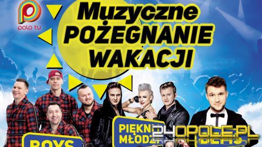 Muzyczne Pożegnanie Wakacji Opole 2019