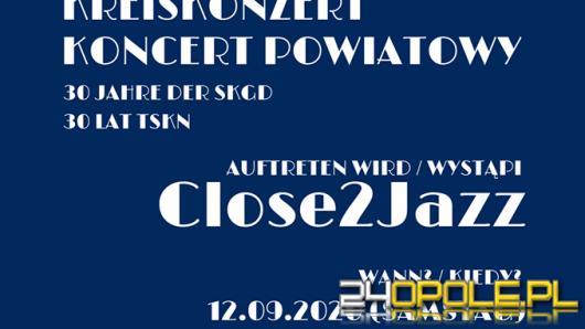 W sobotę TSKN zaprasza na pierwszy Koncert powiatowy