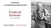 """Kremser ‒ fotograf """"ze złożonymi skrzydłami"""