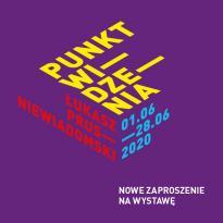 Wystawa Punkt widzenia- Łukasz Prus-Niewiadomski