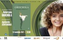 Zjadacz czerni 8 - spotkanie online z Katarzyną Grocholą