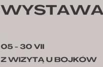 """Wystawa """"Z wizytą u Bojków"""""""